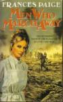 Men Who March Away. - Frances Paige