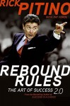 Rebound Rules: The Art of Success 2.0 - Rick Pitino, Pat Forde
