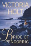 Bride of Pendorric - Victoria Holt