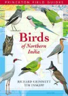 Birds of Northern India - Richard Grimmett, Tim Inskipp