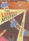 The London Eye Mystery - Siobhan Dowd, Alex Kalajzic