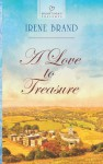 A Love to Treasure - Irene Brand