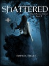 Shattered: A Teen Romance / Paranormal Romance - Sophia Sharp