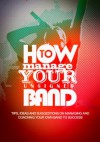 How to Manage Your Unsigned Band - Chris Powell