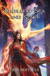 Shield of Sea and Space - Erin Hoffman