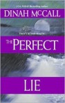 The Perfect Lie - Dinah McCall, Sharon Sala