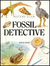 Fossil Detective (Nature Club) - Joyce Pope, Christopher Forsey