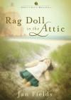 Rag Doll In The Attic - Jan Fields