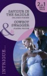 Saviour in the Saddle / Cowboy Swagger - Delores Fossen, Joanna Wayne