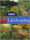 Lowe's Complete Landscaping (Lowe's Home Improvement) - Michael MacCaskey