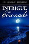 Intrigue in Coronado - Donna Jeremiah, Peggy Leslie
