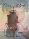 Cast Adrift - Marshall Ian Key