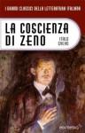 La coscienza di Zeno e altri racconti (Italian Edition) - Italo Svevo, Alissa Zavanella