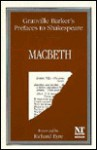 Prefaces to Shakespeare: Macbeth - Harley Granville-Barker