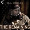The Remaining - D.J. Molles, Christian Rummel