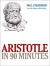 Aristotle in 90 Minutes (Audio) - Paul Strathern, Robert Whitfield