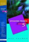 Speaking Frames -- Year 5 - Sue Palmer, Palmer Sue
