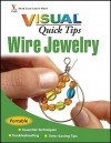 Wire Jewelry Visual Quick Tips - Chris Franchetti Michaels