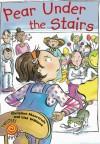 Pear Under the Stairs - Christine Moorcroft, Lisa Williams