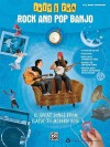 Rock and Pop Banjo: 12 Great Songs from Classic to Modern Rock - Andrew DuBrock