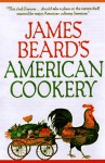 James Beard's American Cookery - James Beard
