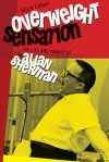 Overweight Sensation (Brandeis Series in American Jewish History, Culture and Life) - Mark Cohen