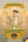 Fairest - Gail Carson Levine