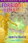 Forbidden Memories - Jamila Gavin, Mark Robertson
