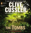 The Tombs - Clive Cussler