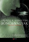 Bűnös vágyak (Anita Blake, vámpírvadász, #1) - Laurell K. Hamilton