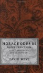 Horace Odes III Dulce Periculum: Text, Translation, and Commentary - David West