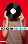 High Fidelity - Nick Hornby, Anneke Bok