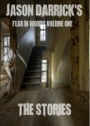 The Stories (Fear In Words) - Jason Darrick