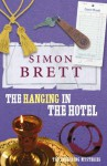 The Hanging in the Hotel (Fethering Mysteries) - Simon Brett