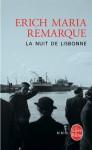 La Nuit de Lisbonne (Biblio Romans) (French Edition) - Erich Maria Remarque