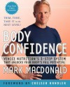 Body Confidence: Venice Nutrition's 3-Step System That Unlocks Your Body's Full Potential - Mark MacDonald
