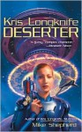 Deserter (Kris Longknife Series #2) - Mike Shepherd