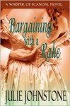 Bargaining With a Rake - Julie Johnstone