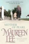 Mother of Pearl - Maureen Lee