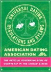 The Universal Dating Regulations and Bylaws - Jeff Wise