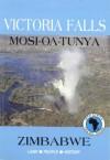 Victoria Falls: Mosi Oa Tunya - David Martin