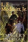 Imager's Intrigue - L.E. Modesitt Jr.