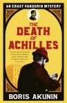 The Death Of Achilles - Boris Akunin