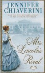 Mrs. Lincoln's Rival - Jennifer Chiaverini