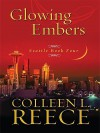 Glowing Embers - Colleen L. Reece