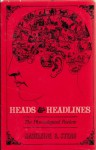 Heads & Headlines; The Phrenological Fowlers - Madeleine B. Stern