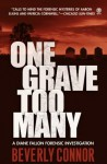 One Grave Too Many (Diane Fallon Forensic Investigation, #1) - Beverly Connor