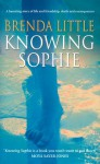 Knowing Sophie - Brenda Little