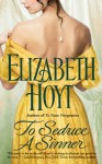 To Seduce a Sinner - Elizabeth Hoyt, Anne Flosnik