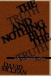 The Truth and Nothing But the Truth - David McLean